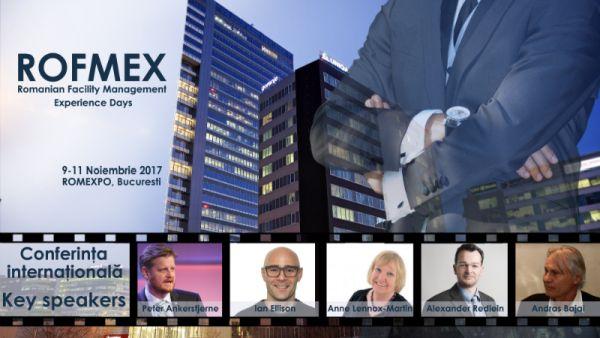 Conferinta Internationala de Facility Management si Servicii Suport organizata in cadrul ROFMEX 2017