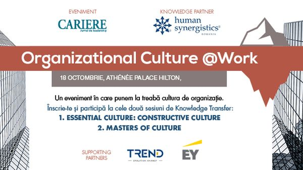 Organizational Culture @Work – 18 octombrie 2018, Athénée Palace Hilton, Bucuresti
