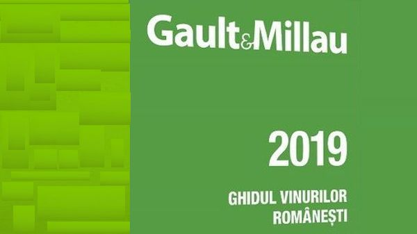 Gault & Millau announces the ranking of the best Romanian wines for 2019