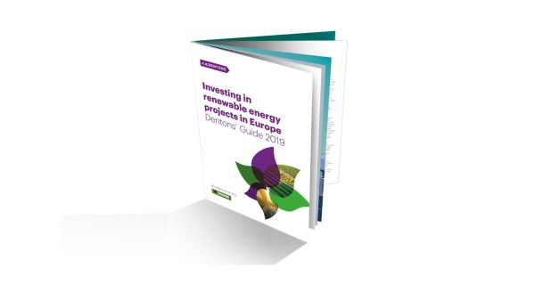Dentons launches 2019 edition of its 'Investing in renewable energy projects in Europe' guide