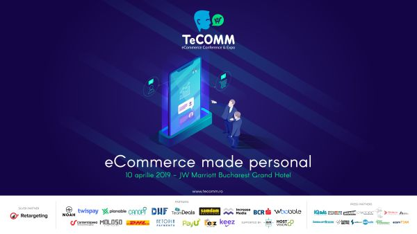 Tomorrow takes place TeCOMM Bucharest, the event dedicated to online stores