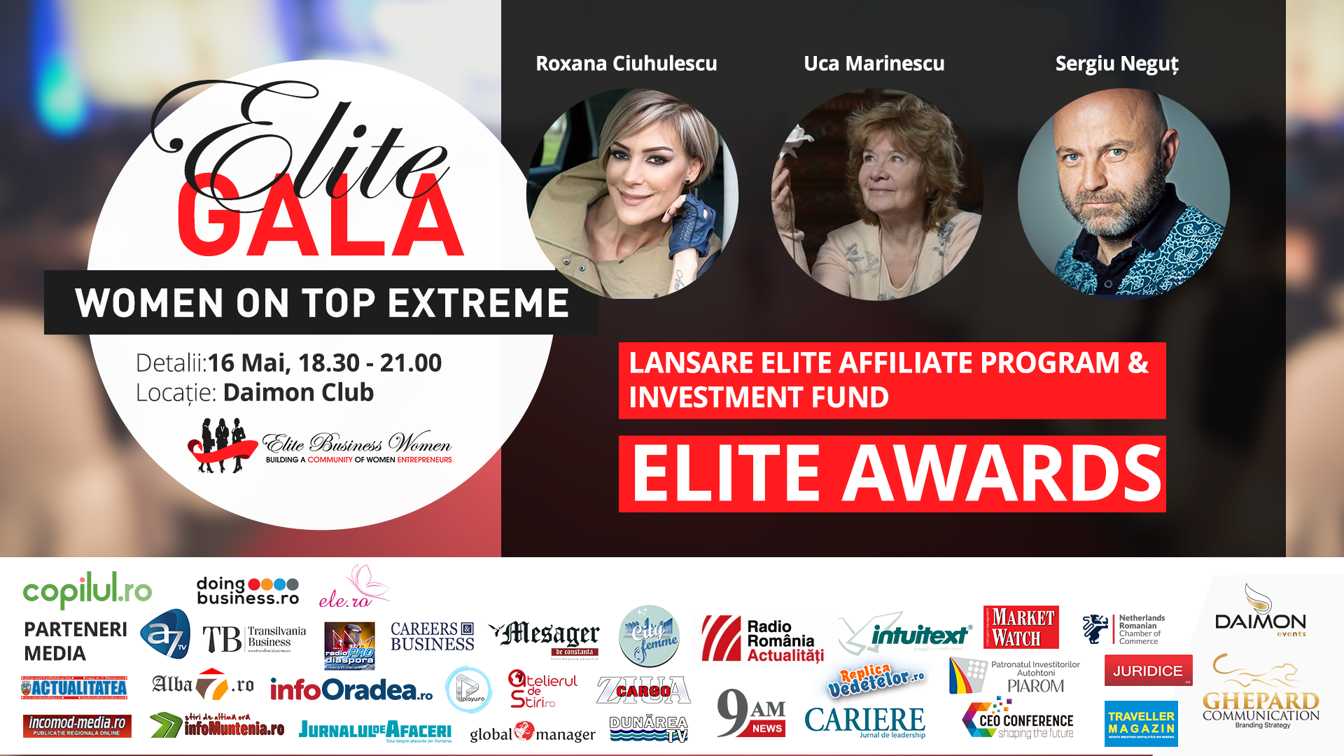 ELITE Business Women, the largest women entrepreneurial company in Romania, invites you to   the Gala - Women On Top Extreme