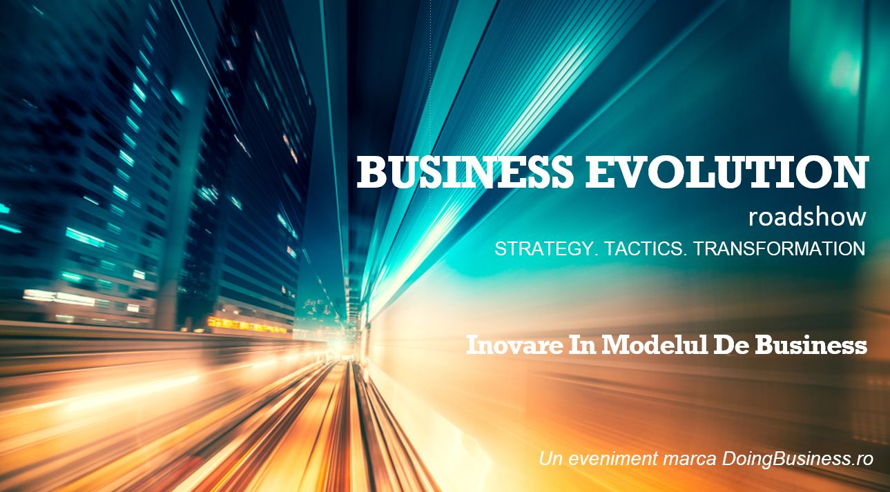 Business Evolution – Roadshow  STRATEGY. TACTICS. TRANSFORMATION