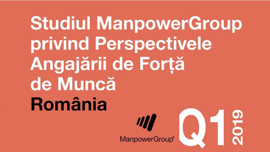 Studiul ManpowerGroup privind Perspectivele Angajarii de Forta de Munca in Romania dar si la nivel global