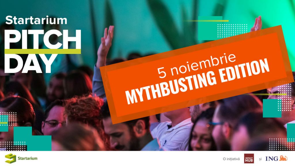 PitchDay Startarium 2019: mythbusting in entrepreneurship, financing opportunities and the final of the biggest competition for startups in Romania