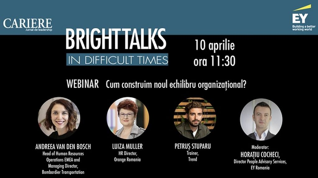 Bright Talks in Difficult Times Webinar - How do we build the new organizational balance? - Friday, April 10, at 11:30