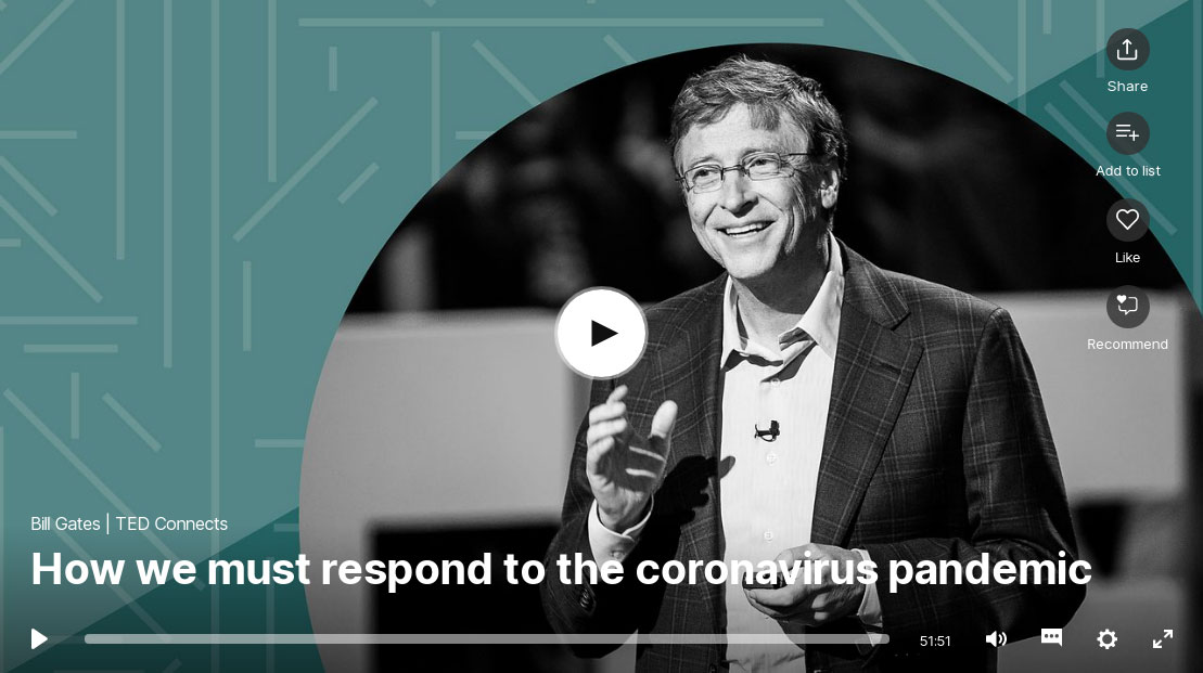 Bill Gates: How we must respond to the coronavirus pandemic - TED Talks