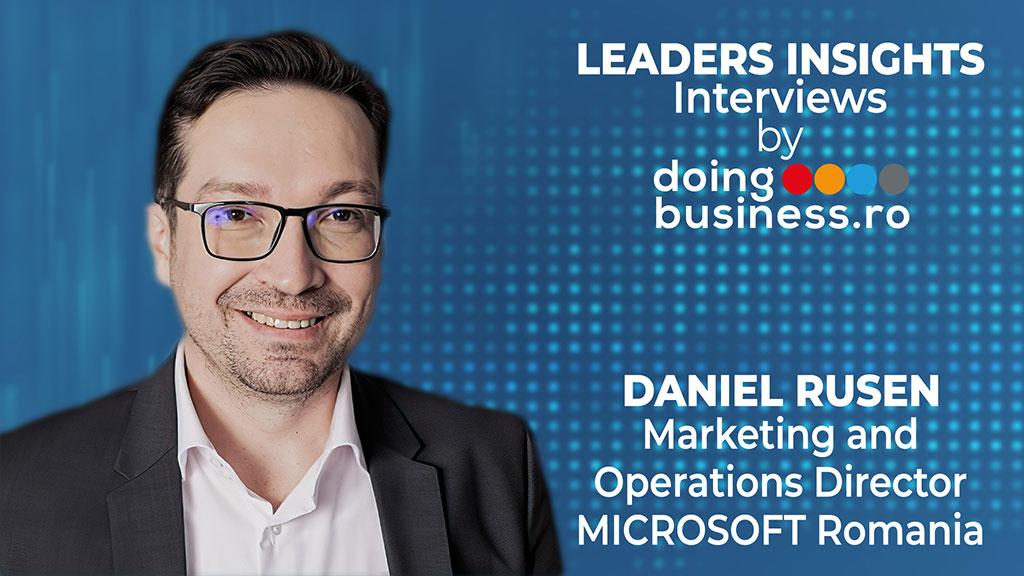 Daniel Rusen - Microsoft Romania @ LEADERS INSIGHTS Interviews