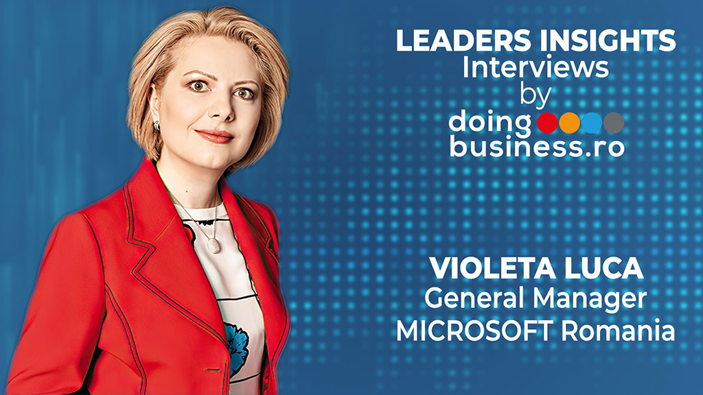 Violeta Luca - Microsoft Romania @ LEADERS INSIGHTS Interviews