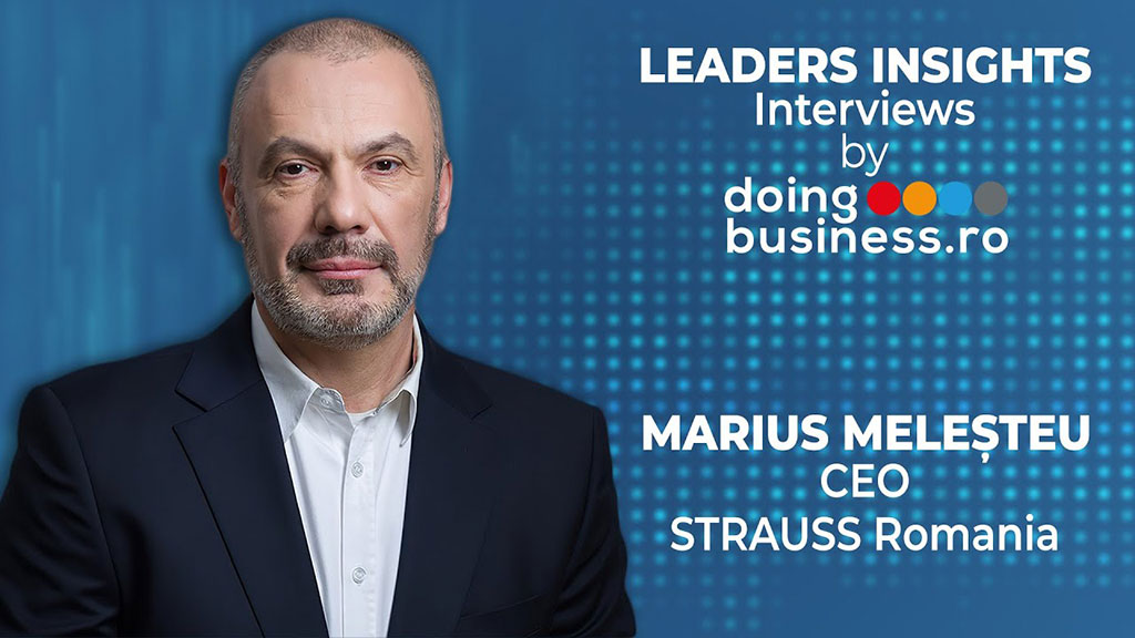 Marius Melesteu - CEO Strauss Romania @ LEADERS INSIGHTS Interviews