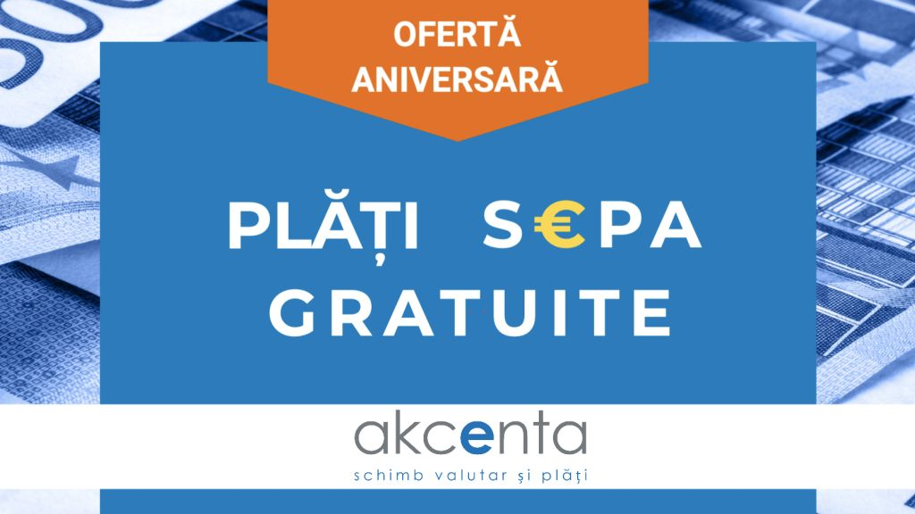 AKCENTA offers free SEPA payments on the occasion of the 6th anniversary on the Romanian market