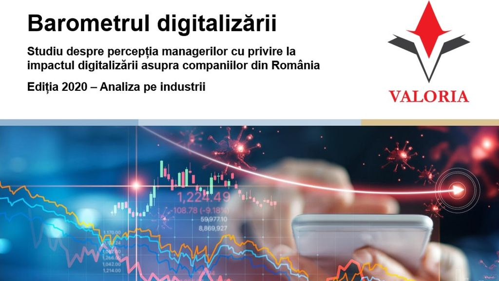 Studiu Valoria: Multe industrii fac Valoria survey: Many industries are just taking their first steps in digitalizationabia primii pasi in digitalizare