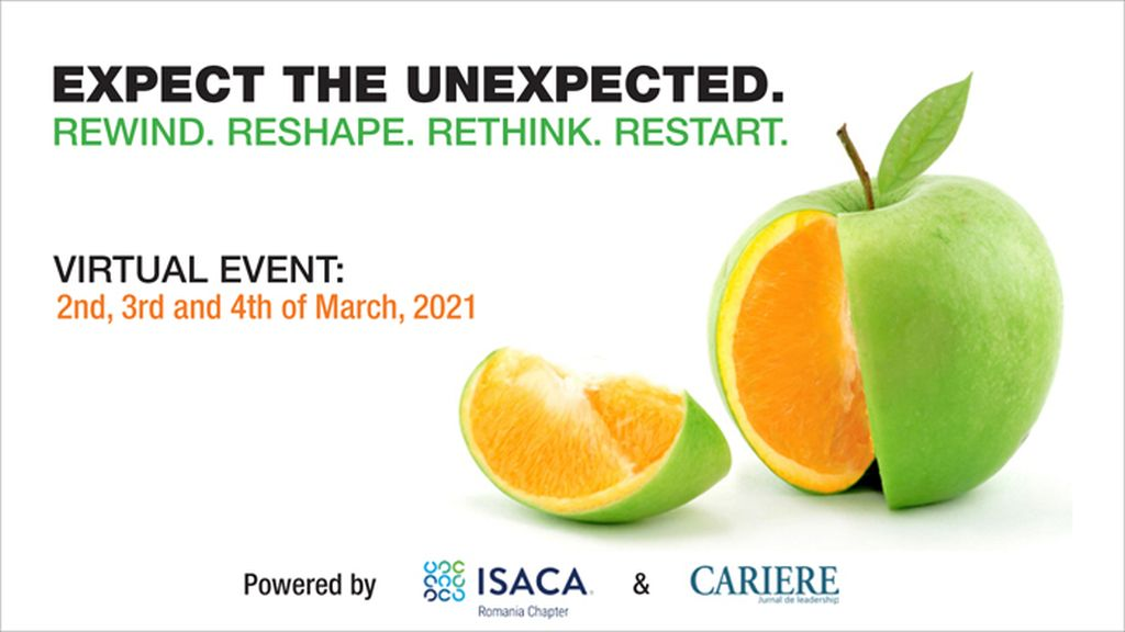 "ISACA Romania Chapter Virtual event ""Expect the unexpected. Rewind. Reshape. Rethink. Restart"""