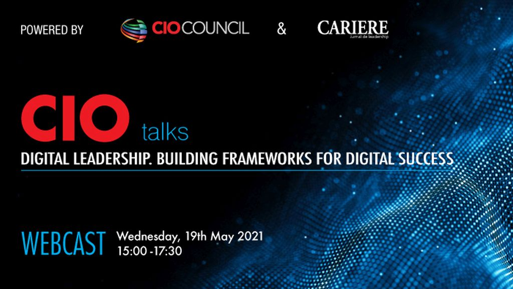 "Webcast CIO Talks – Powered by CIO Council ""Digital Leadership. Building Frameworks for Digital Success"""