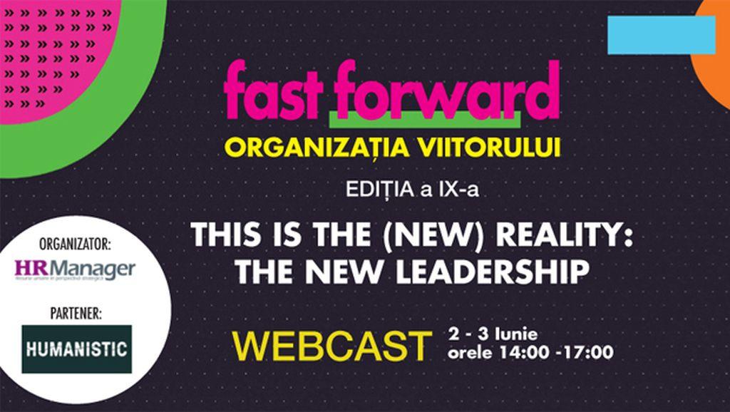 Webcast: FAST FORWARD. ORGANIZATIA VIITORULUI