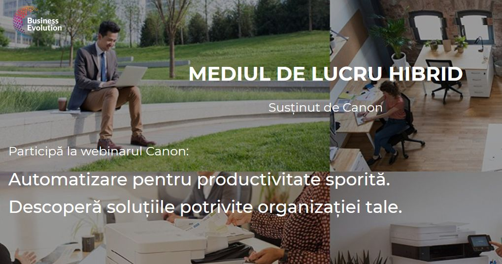 Business Evolution - CANON - Colaborarea eficienta a echipei intr un mediu de lucru hibrid