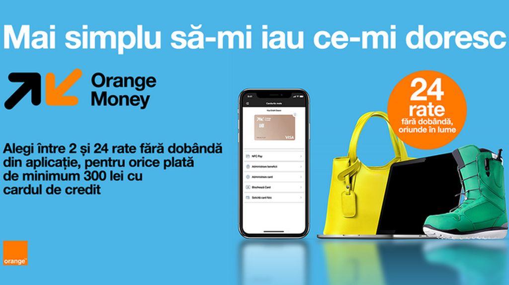 Cumparaturi cu plata in 24 rate fara dobanda, oriunde in lume, prin cardul de credit Orange Money
